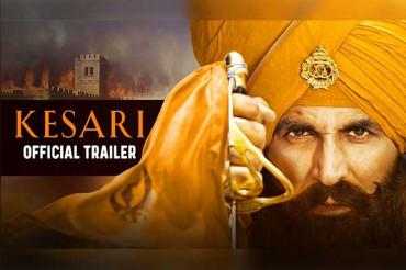 अक्षय की 'केसरी' का ट्रेलर रिलीज, सारागढ़ी की लड़ाई पर आधारित है फिल्म